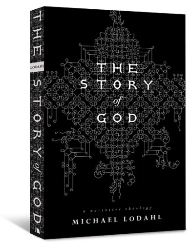 Story of God A Narrative Theology 2nd 2008 edition cover