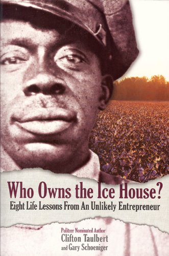 Who Owns the Ice House? Eight Life Lessons from an Unlikely Entrepreneur  2010 edition cover