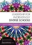 Leadership for Increasingly Diverse Schools   2015 9781138785939 Front Cover