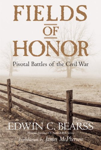 Fields of Honor Pivotal Battles of the Civil War  2007 edition cover