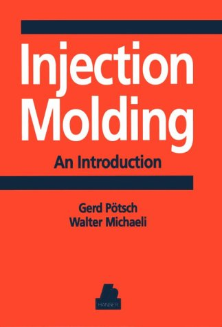 Injection Molding : An Introduction 1st 9781569901939 Front Cover
