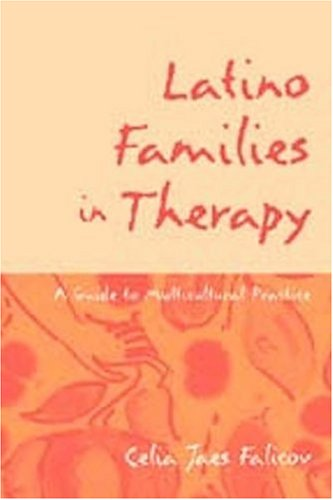 Latino Families in Therapy A Guide to Multicultural Practice  1998 edition cover
