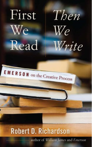 First We Read, Then We Write Emerson on the Creative Process  2009 edition cover