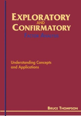 Exploratory and Confirmatory Factor Analysis Understanding Concepts and Applications  2004 edition cover