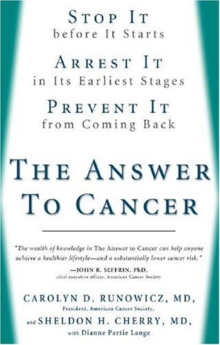 Answer to Cancer Stop It Before It Starts, Arrest It in Its Earliest Stages, Prevent It from Coming Back N/A 9781594862939 Front Cover