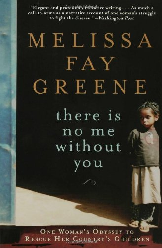 There Is No Me Without You One Woman's Odyssey to Rescue Her Country's Children N/A edition cover