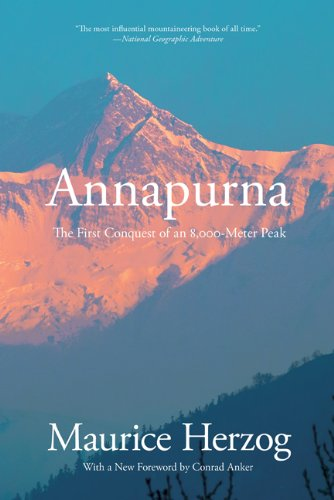 Annapurna The First Conquest of an 8,000-Meter Peak 2nd edition cover