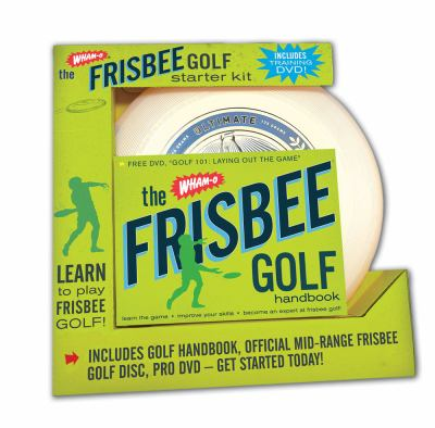 Wham-O Frisbee Golf Learn to Play Frisbee Golf Like a Pro! N/A edition cover