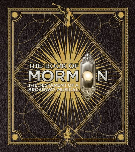 Book of Mormon The Testament of a Broadway Musical  2012 edition cover