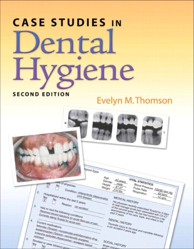 Case Studies in Dental Hygiene  2nd 2009 edition cover