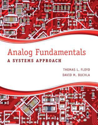 Analog Fundamentals A Systems Approach  2013 (Revised) edition cover