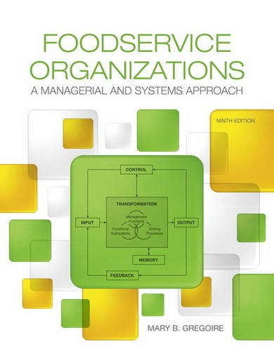 Foodservice Organizations: A Managerial and Systems Approach  2016 9780134038940 Front Cover