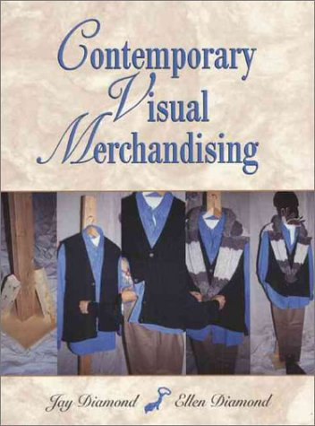 Contemporary Visual Merchandising  2nd 1999 9780137417940 Front Cover