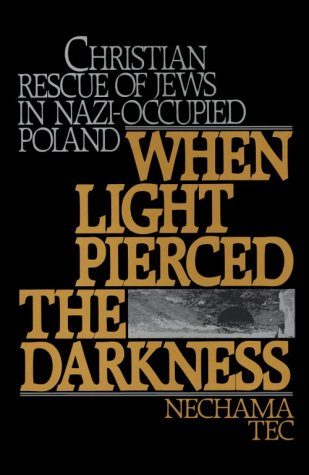 When Light Pierced the Darkness Christian Rescue of Jews in Nazi-Occupied Poland  1986 edition cover
