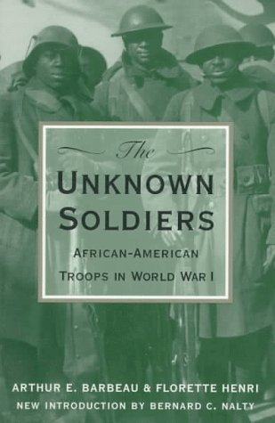 Unknown Soldiers African-American Troops in World War I  1996 (Reprint) edition cover