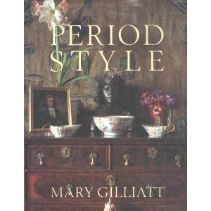 Period Style The Complete Guide to Restoring Period Homes N/A 9780316313940 Front Cover