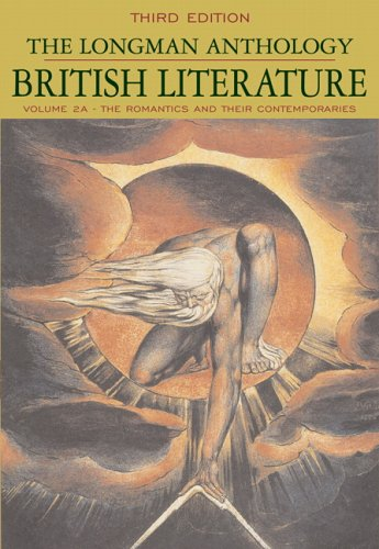 Longman Anthology of British Literature The Romantics and Their Contemporaries 3rd 2006 (Revised) edition cover