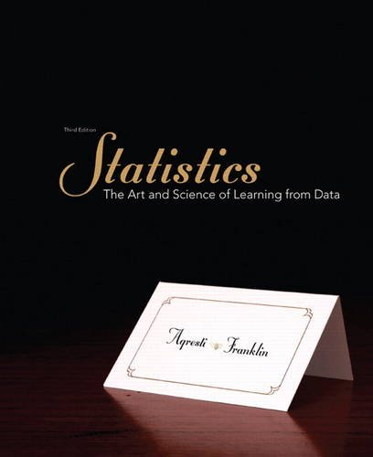 Statistics The Art and Science of Learning from Data 3rd 2013 (Revised) 9780321755940 Front Cover