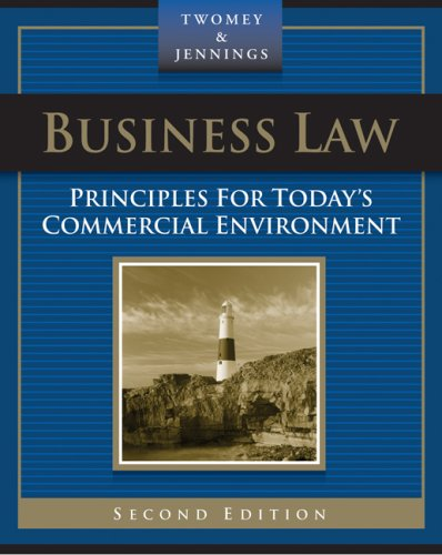 Business Law Principles for Today's Commercial Environment 2nd 2008 (Revised) edition cover