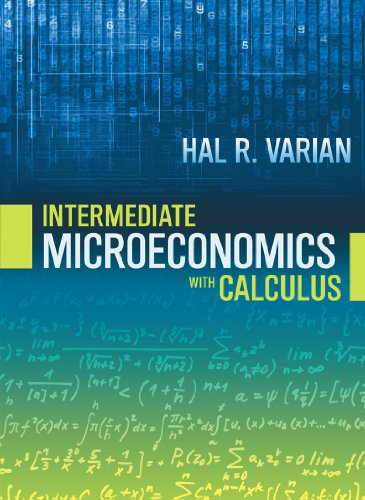 Intermediate Microeconomics with Calculus A Modern Approach 9th edition cover