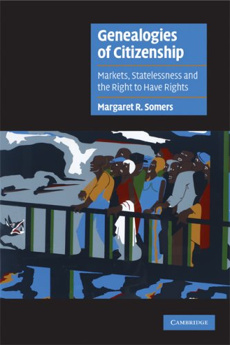 Genealogies of Citizenship Markets, Statelessness, and the Right to Have Rights  2008 edition cover