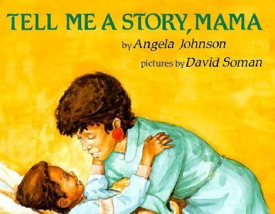 Tell Me a Story, Mama  N/A edition cover