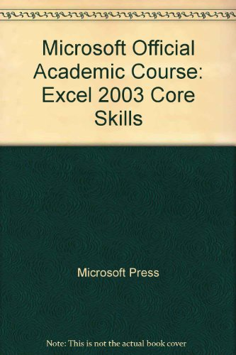MICRSFT OFFICE EXCEL 2003,CORE 1st edition cover