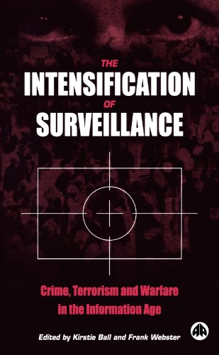 Intensification of Surveillance Crime, Terrorism and Warfare in the Information Age  2003 9780745319940 Front Cover