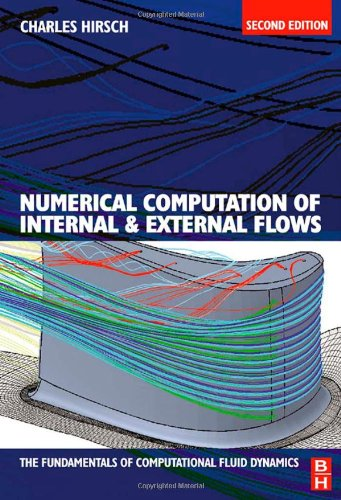 Numerical Computation of Internal and External Flows The Fundamentals of Computational Fluid Dynamics 2nd 2007 edition cover