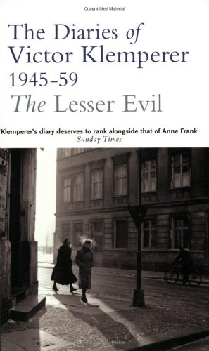 Lesser Evil The Diaries of Victor Klemperer, 1945-1959  2004 edition cover