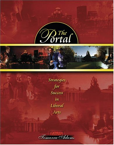 Portal : Strategies for Success in Liberal Arts Revised  9780757512940 Front Cover