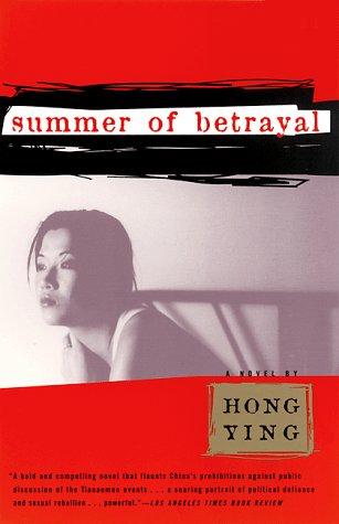 Summer of Betrayal A Novel  1999 9780802135940 Front Cover