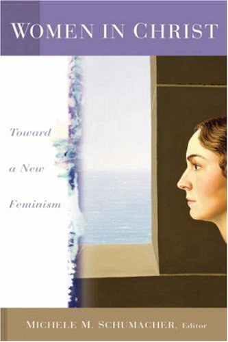 Women in Christ Toward a New Feminism  2003 edition cover