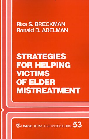 Strategies for Helping Victims of Elder Mistreatment   1988 9780803930940 Front Cover