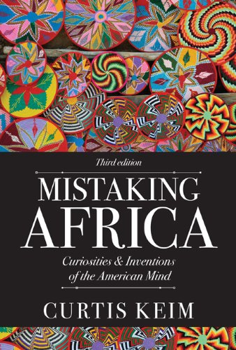 Mistaking Africa Curiosities and Inventions of the American Mind 3rd 2013 edition cover