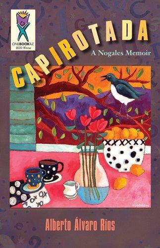 Capirotada A Nogales Memoir  1999 edition cover