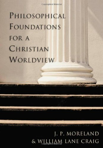 Philosophical Foundations for a Christian Worldview   2003 edition cover
