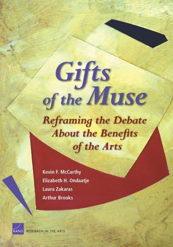 Gifts of the Muse Reframing the Debate about the Benefits of the Arts  2005 edition cover
