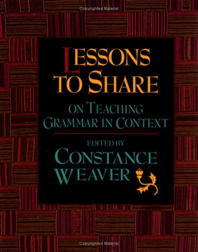 Lessons to Share on Teaching Grammar in Context  N/A edition cover