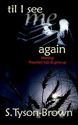 Til I See Me Again  2005 (Large Type) 9780974492940 Front Cover