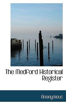 Medford Historical Register  N/A 9781115061940 Front Cover
