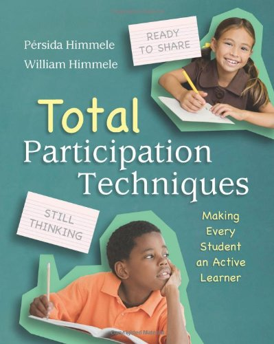 Total Participation Techniques Making Every Student an Active Learner  2011 edition cover