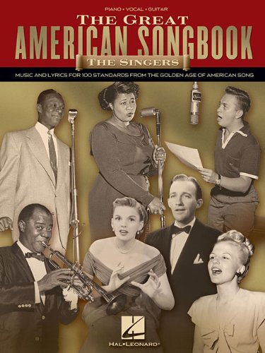 Great American Songbook Music and Lyrics for 100 Standards from the Golden Age of American Song N/A edition cover