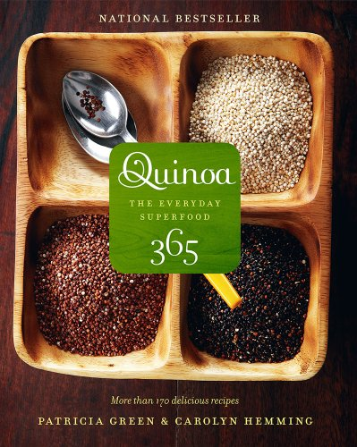 Quinoa 365 The Everyday Superfood  2010 9781552859940 Front Cover