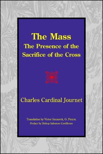 Mass The Presence of the Sacrifice of the Cross  2006 edition cover