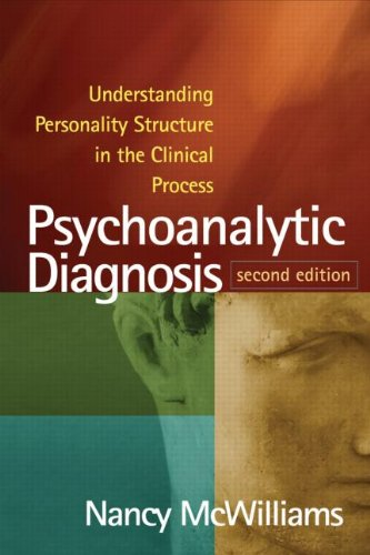 Psychoanalytic Diagnosis Understanding Personality Structure in the Clinical Process 2nd 2011 (Revised) edition cover