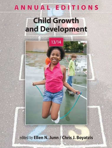 Annual Editions: Child Growth and Development 13/14  20th 2014 9780078135941 Front Cover