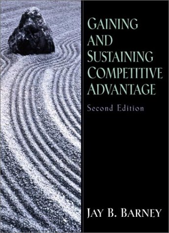 Gaining and Sustaining Competitive Advantage  2nd 2002 edition cover