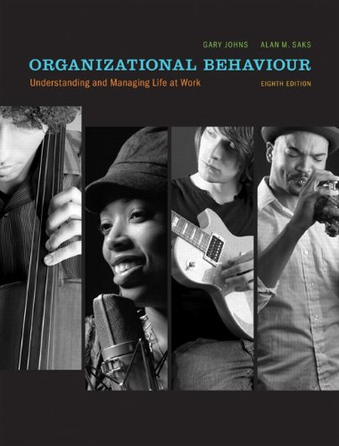 Organizational Behaviour Understanding and Managing Life at Work with MyOBLab 8th 2010 9780132473941 Front Cover