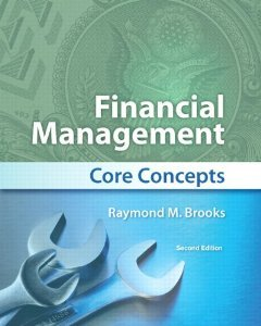 Financial Management Core Concepts, Student Value Edition 2nd 2013 edition cover